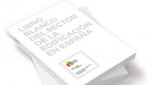 Presentado en Construtec el Libro Blanco de la Edificación, en el que se analiza el presente y futuro del sector en España